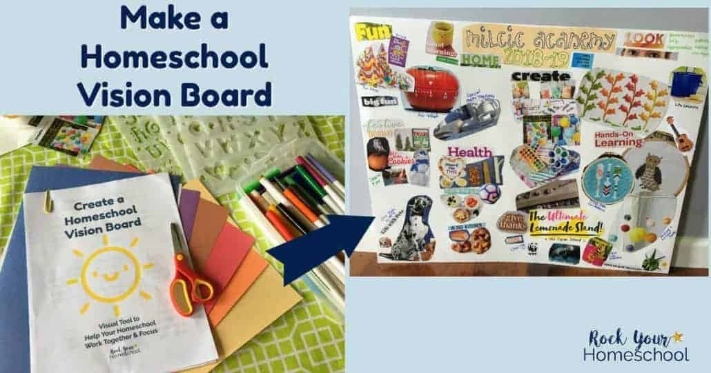 Learn how to make a homeschool vision board & how it can help your homeschool work together & focus.