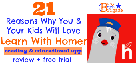 21 Reasons Why You & Your Kids Will Love Learn With Homer
