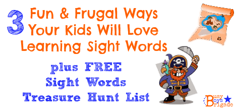 3 Fun & Frugal Ways Your Kids Will Love Learning Sight Words