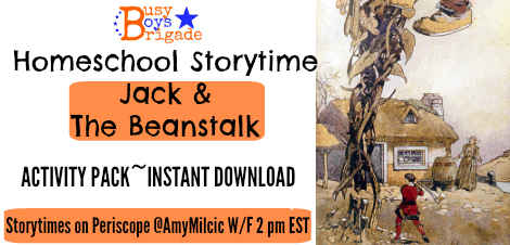 "Homeschool Storytime-Fables & Fairy Tales ""Jack & The Beanstalk"""