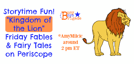 "Storytime Fun!  ""Kingdom of the Lion"" Friday Fables & Fairy Tales on Periscope"