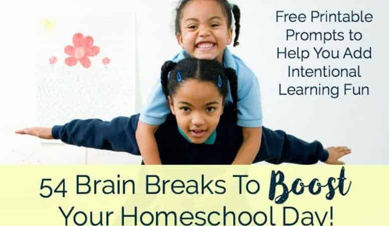 54 Brain Breaks To Boost Your Homeschool Day!