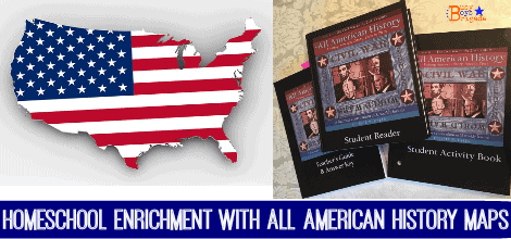 Homeschool Enrichment with All American History Maps