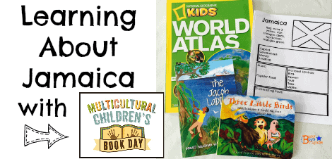 Multicultural Children's Book Day:  Learning About Jamaica