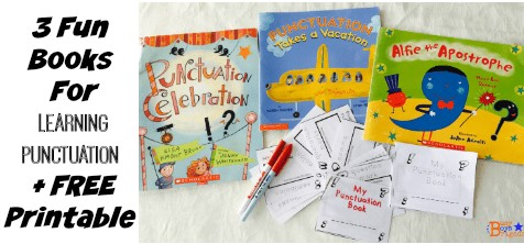 3 Fun Books For Learning Punctuation + Free Printable