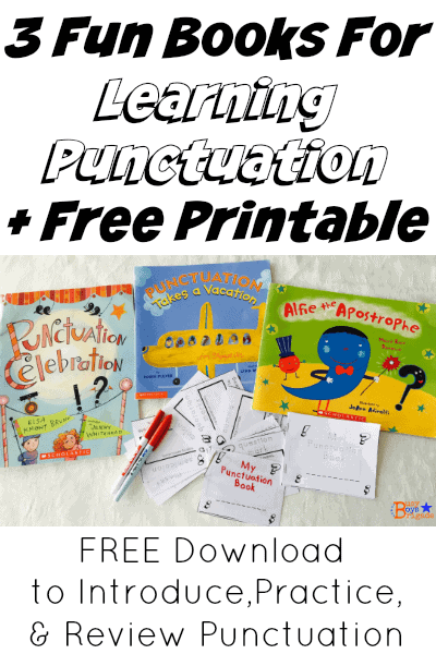 3 Fun Books For Learning Punctuation + Free Printable --Busy Boys Brigade