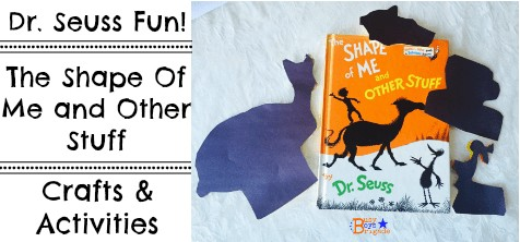 The Shape of Me and Other Stuff: Activities & Crafts For Dr. Seuss Book