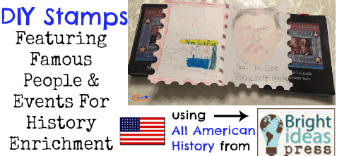 DIY Stamps Featuring Famous Events & People For History Enrichment