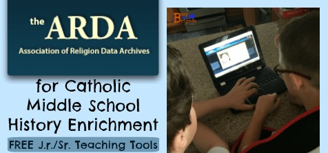 Using the ARDA for Catholic Middle School History Enrichment