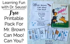 Have learning fun with Mr. Brown Can Moo! Can You? free Dr. Seuss printables.