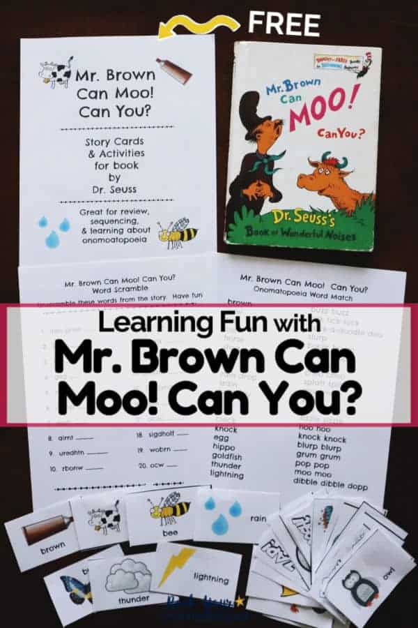 Cover to the free printable pack of activities for Mr. Brown Can Moo! Can You? book by Dr. Seuss & the book + story cards to feature wonderful ways to extend the learning fun with this classic book