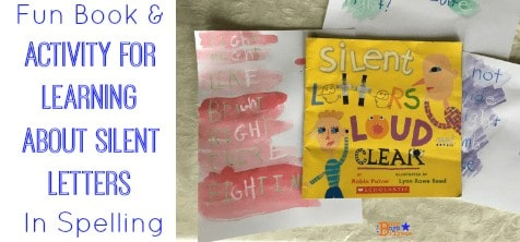 Fun Book & Activity For Learning About Silent Letters In Spelling