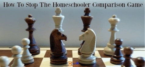 How To Stop The Homeschooler Comparison Game