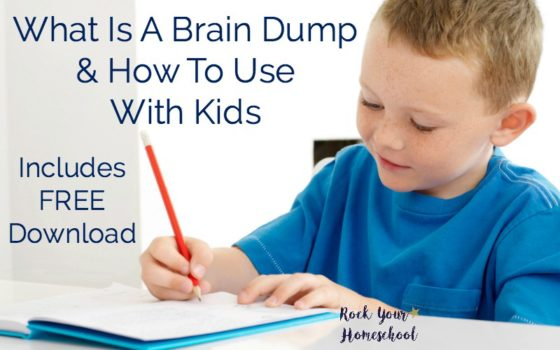 What Is A Brain Dump & How To Use With Kids