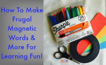 How To Make Frugal Magnetic Words & More For Learning Fun!