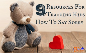 9 Resources For Teaching Kids How To Say Sorry