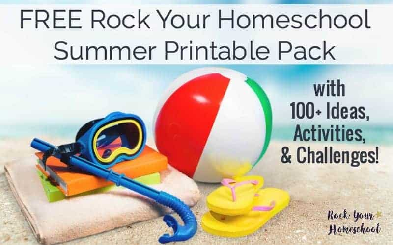 You can have fun with your kids this summer! Get this FREE Rock Your Homeschool Summer Fun Printable Pack with 100+ ideas, activities, & challenges to get started.