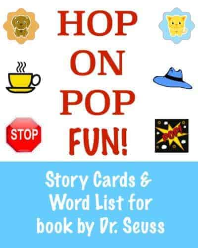 Get your free Hop On Pop cards and word list to accompany book by Dr. Seuss. Great for early readers, these printable story cards and sight words will boost learning fun.