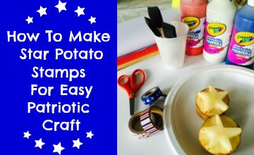 How To Make Star Potato Stamps For Easy Patriotic Craft