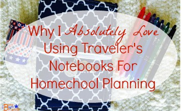 Why I Absolutely Love Using Traveler's Notebooks For Homeschool Planning