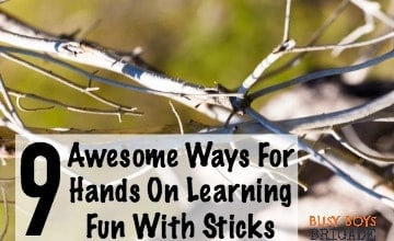 9 Awesome Ways For Hands On Learning Fun With Sticks