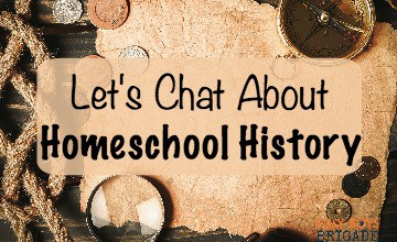Let's Chat About Homeschool History