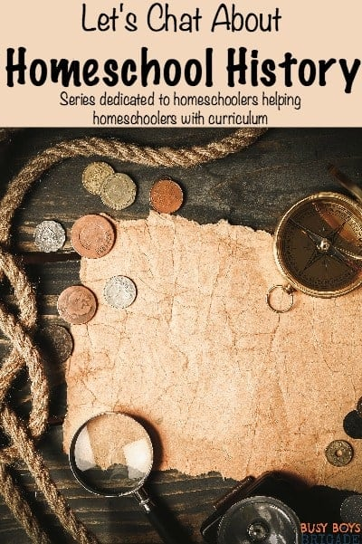 Let's chat about homeschool history is part of a series dedicated for homeschoolers helping homeschoolers with curriculum choices. Find excellent recommendations and share your own!
