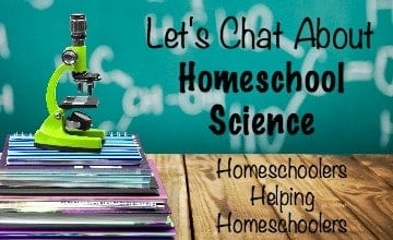 Let's Chat About Homeschool Science