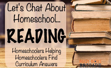 Let's Chat About Homeschool Reading