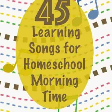 45 learning songs for homeschool morning time brown cover