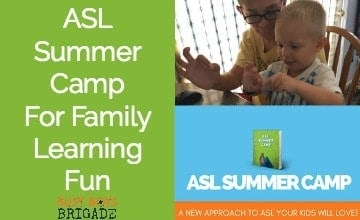 ASL Summer Camp For Family Learning Fun