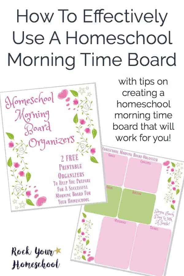 Discover how to effectively use a homeschool morning time board to help you present a variety of subjects. Includes FREE download with 2 organizers to help you prepare for a successful homeschool morning time board experience.