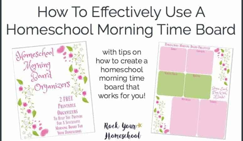 How To Effectively Use A Homeschool Morning Time Board