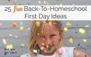 Add some fun to your first day back-to-homeschool!