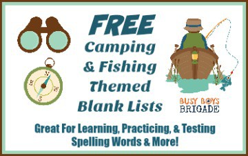 Free Camping & Fishing Blank Lists For Spelling & More!
