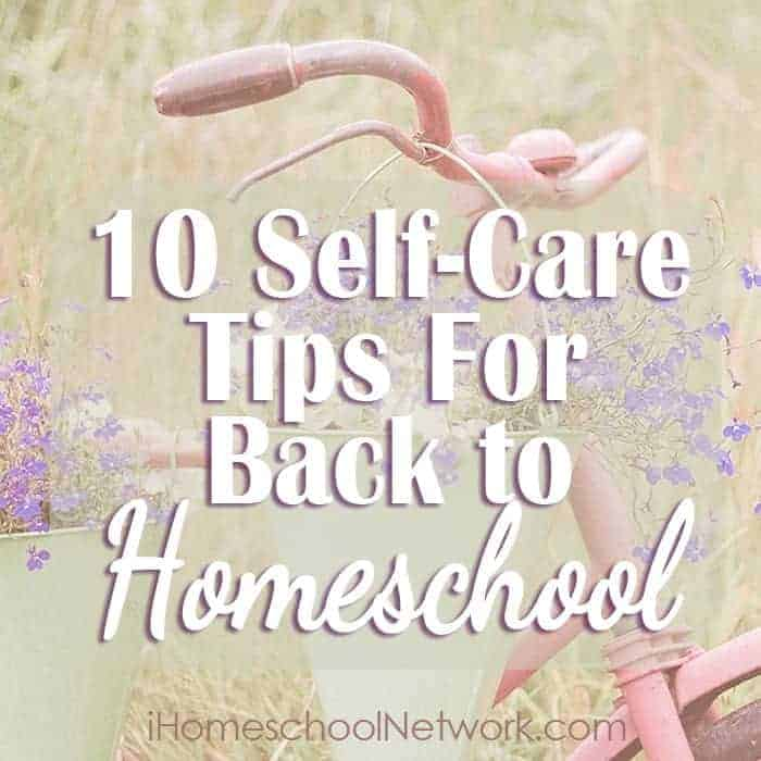 10 Self-Care Tips for Back-To-Homeschool (or anytime!) can be found over at iHomeschool Network.