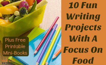 10 Fun Writing Projects With A Focus On Food