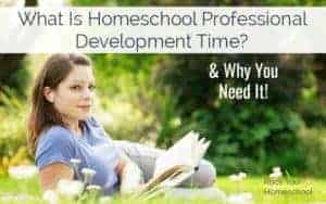 Discover why it is essential as a homeschool mom to take time to learn & grow.