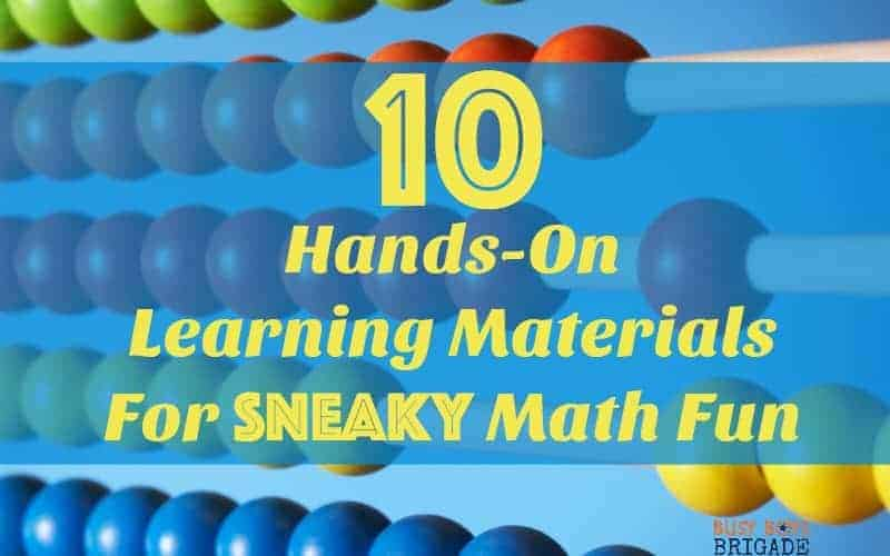 10 Hands-On Learning Materials For Sneaky Math Fun