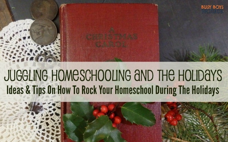 Juggling Homeschooling and the Holidays