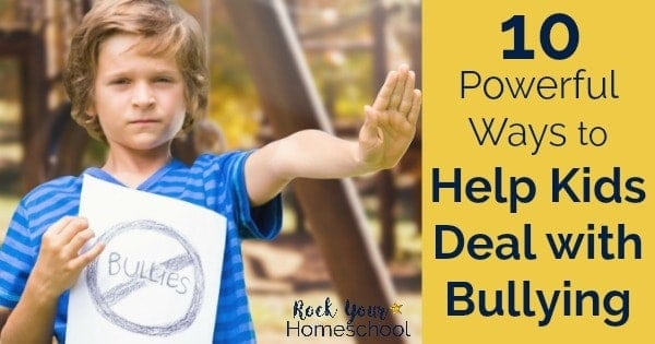 Use these 10 powerful ways to help your kids deal with bullying.
