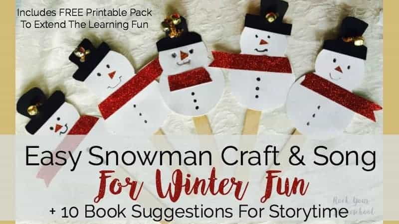 Easy Snowman Craft & Song For Winter Fun