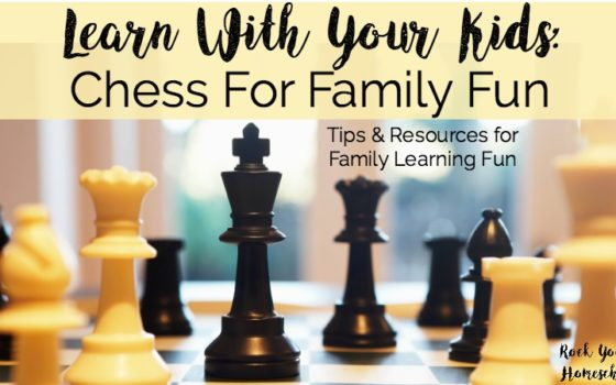 Learn With Your Kids:  Chess For Family Fun