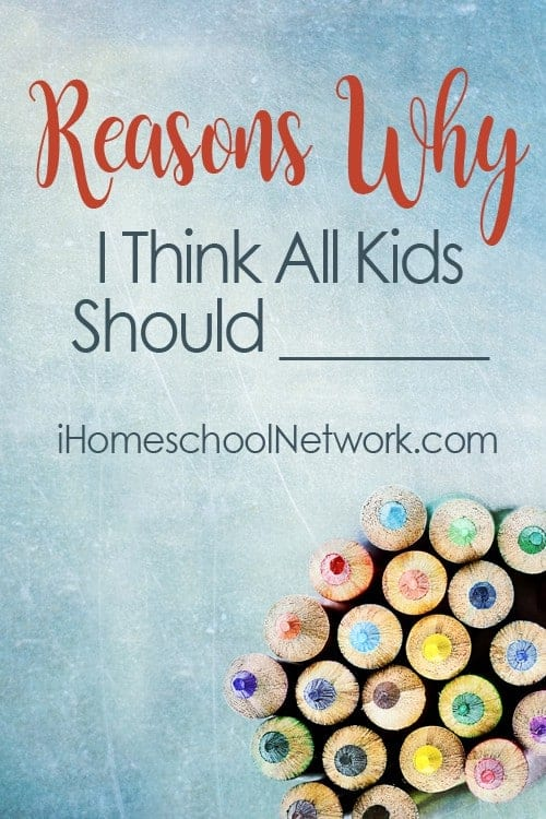 Find out what other homeschoolers think all kids should learn and do over at iHomeschool Network.