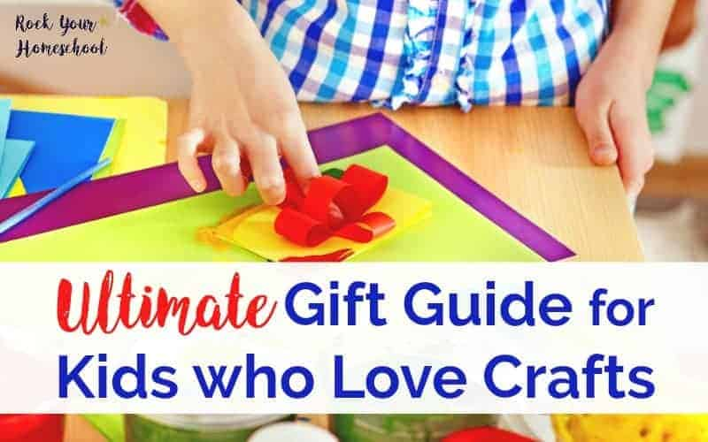 The Ultimate Gift Guide For Kids Who Love Crafts
