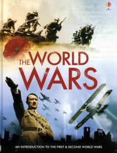 The World Wars internet-linked book from Usborne is a fantastic resource to help you teach your homeschool kids.