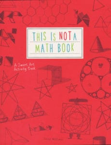 This Is Not A Math Book is a popular Usborne book for helping outside the box thinkers.