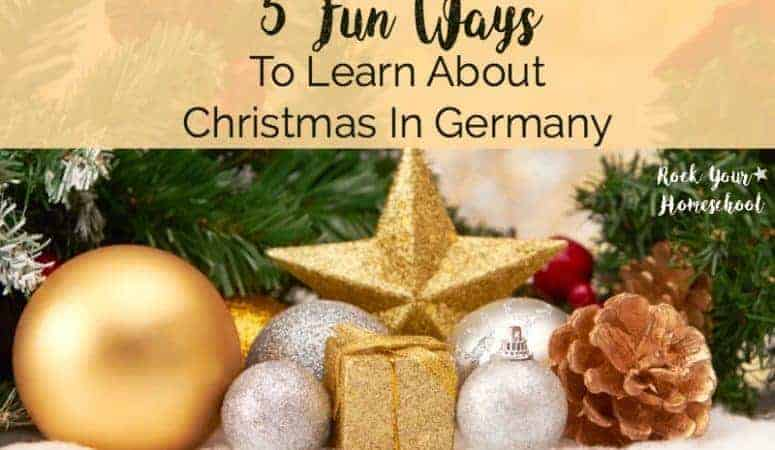 5 Fun Ways To Learn About Christmas In Germany