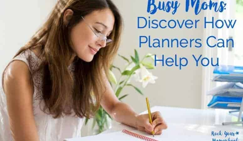 Busy Moms:  Discover How Planners Can Help You