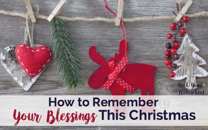 How To Remember Your Blessings This Christmas